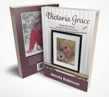 Victoria Grace - Living with Victory through childhood cancer